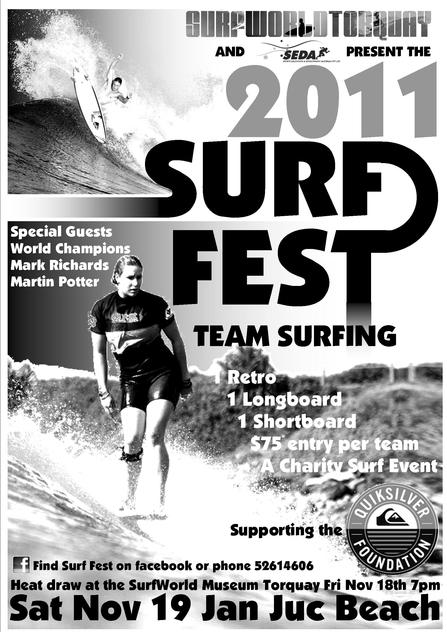 It's on again…  Surf World Museum and SEDA are stoked to be hosting the 2011 Surf Fest, a team surfing competition at Jan Juc Beach.